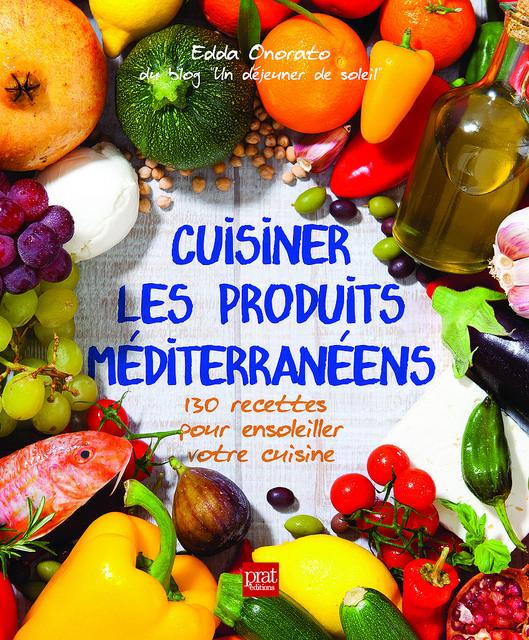 http://www.undejeunerdesoleil.com/2015/03/gagnez-livre-cuisiner-les-produits-mediterraneens-Edda-Onorato.html