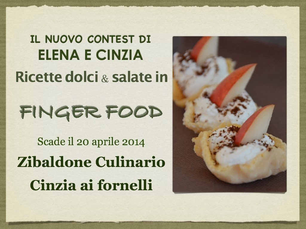 http://zibaldoneculinario.blogspot.it/2014/02/ricette-dolci-salate-in-finger-food.html